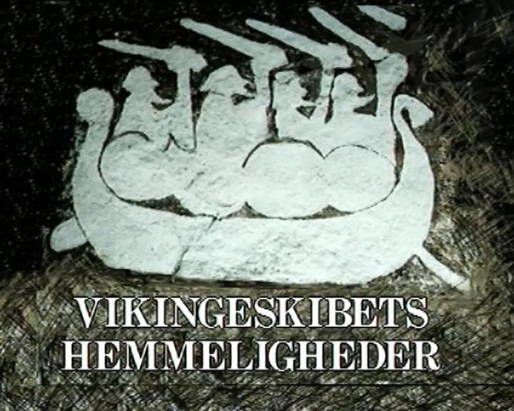 Vikingeskibets hemmeligheder